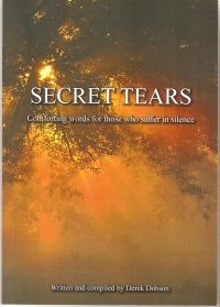 Secret Tears - comforting words for those who suffer in silence